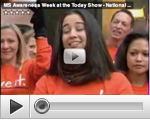 Today Show for MS Awareness Week