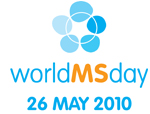 World MS Day - May 26, 2010