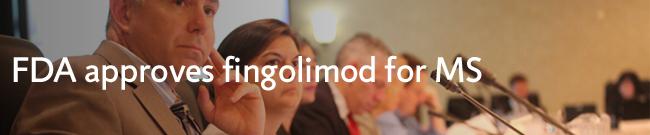 FDA approves fingolimod for MS