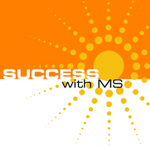 Success with MS