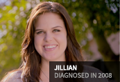 Jillian, diagnosed in 2008