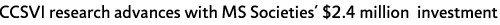 CCSVI research advances with MS Societies' $2.4 million