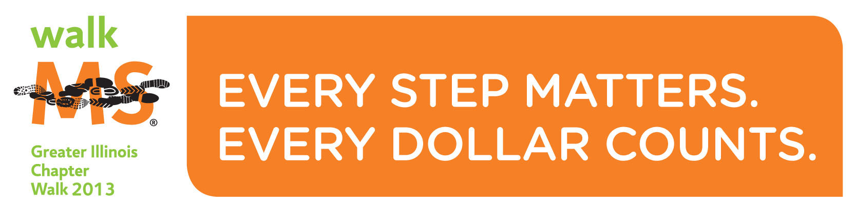 Every Step Matters. Every Dollar Counts.