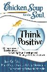 Click here for more information about TXH Chicken Soup for the Soul: Think Positive