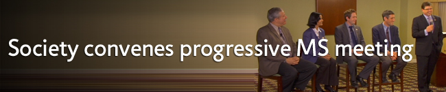 Society convenes progressive MS meeting